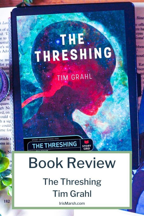 The Threshing by Tim Grahl book review