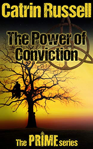 The Power of Conviction by Catrin Russell