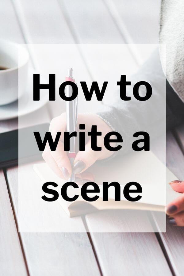 Blog post explaining how to write a scene