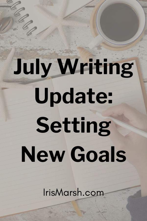 july writing update